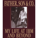 Father Son and Company - Must Read Business Books