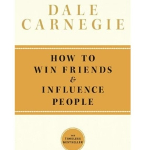 How to Win Friends and Influence People - Must read business books